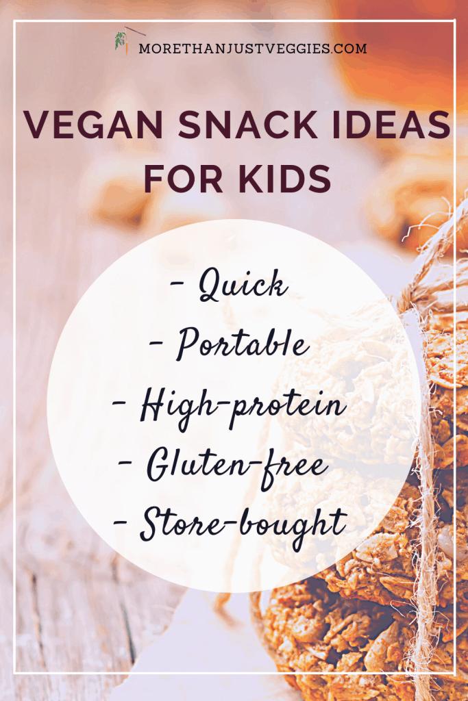 Healthy vegan snack ideas for kids