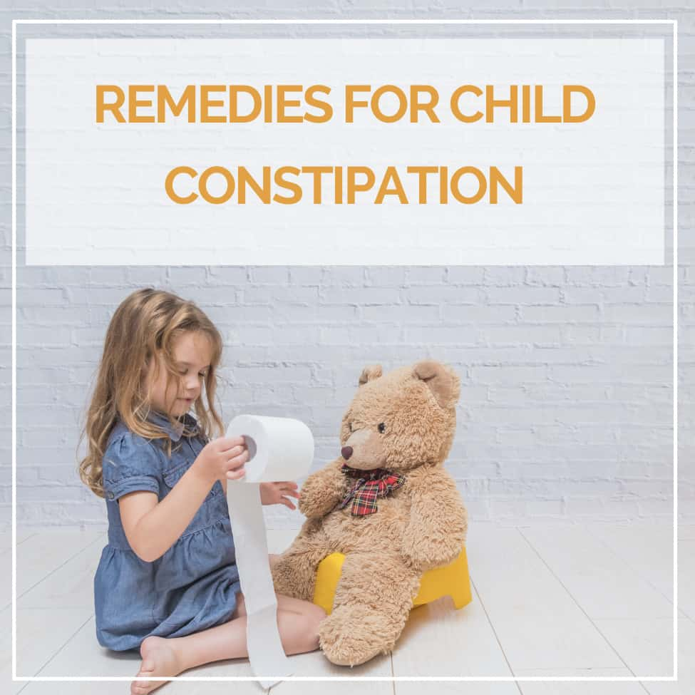 Remedies for child constipation